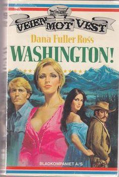"""""""Washington!"""" av Dana Fuller Ross"""