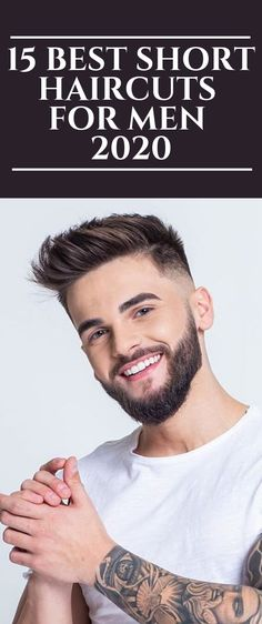 15 Best Short Haircuts For Men 2020 Mens Hairstyles With Beard, Cool Hairstyles For Men, Hairstyles Haircuts, Hairstyle Men, Hairstyles Videos, Disco Hairstyles, Girly Hairstyles, Hairstyles Pictures, American Hairstyles