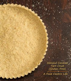 Gluten-free, wheat-free almond flour and coconut flour tart crust. Perfect for a pumpkin pie.