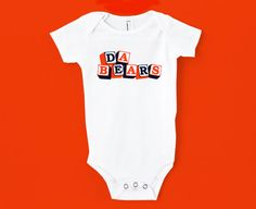 Da Bears Onesie - Chicago Bears
