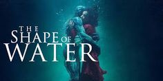 """Oscar """"The Shape Of Water"""" Gets 13 Nominations! """"Get Out"""" Scores! Mary J. Blige Gets Two Nominations! Greta Gerwig Too! 2017 Oscar Nominations Are Here! Oldest Nomination As Well! Best Sci Fi Movie, Best Action Movies, Sci Fi Movies, Hd Movies, Top Hollywood Movies, Water Movie, Best Movies List, Water Poster, Spiderman Movie"""