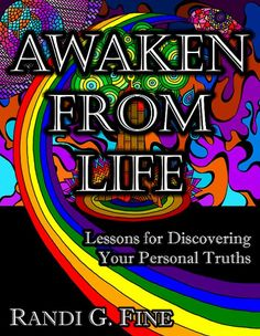 AWAKEN FROM LIFE is about discovering who you are and about defining your true self so you can seize the helm of your life! This book is changing lives. Let it change yours!