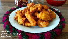 Fried Fish pakora(Pakistani Street Food Style)