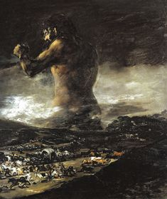 The Colossus - Francisco De Goya, oil on canvas, Museo del Prado. Depicts an aggressive giant over a town as people are fleeing from it. This could represent the Spanish people rising up like the giant to repel Napoleon's invasions. Francisco Goya, Spanish Painters, Spanish Artists, Arte Latina, Foto Art, Old Master, Art Reproductions, Dark Art, Oeuvre D'art
