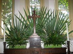 palm sunday altar ideas | Palm Sunday
