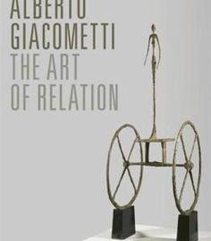 Alberto Giacometti: The Art Of Relation PDF
