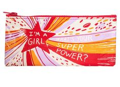 I'm a Girl, What's Your Super Power Colorful Recycled Material Cute/Cool/Best Zipper Pencil Case/Pouch/Holder/Pen Bag/Holder Unique Bags, Unique Gifts, Pencil Cases For Girls, Zipper Pencil Case, Cool Mom Picks, Makeup Items, All Gifts, Office Gifts, Holiday Gift Guide