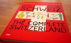 The Complete Switzerland Book