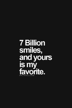Smile at me..