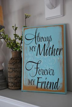 (Phrase-ology): Always my Mother