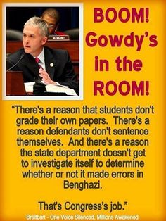 Photo: BOOM Trey Gowdy Now is in the ROOM