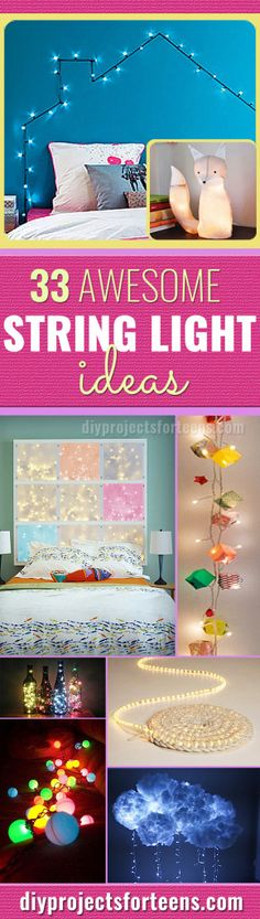 DIY String Lights for the Bedroom and Ideas for Home Decorating - Perfect for Home, Apartment, Dorm, Teens, Kids, Tweens, Boys or Girls Room - http://diyprojectsforteens.com/diy-string-light-ideas/