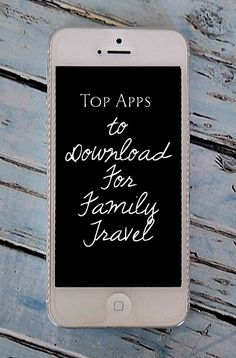 Top Apps for Family Travel