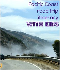 A 10 day itinerary for a Pacific Coast road trip with kids - heading down Highway 1 in California from San Francisco to Pismo Beach with a few…