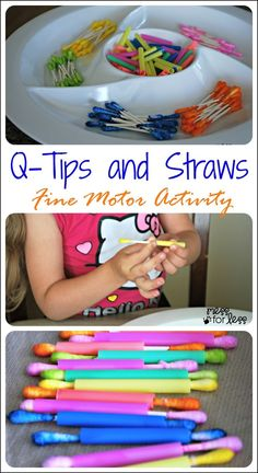 Q-Tips and Straws Fine Motor Skills Activity - A great way to help little hands strengthen fine motor skills and work on colors at the same time. Informations About Q-Tips and Straws – Fine Motor Skil Preschool Fine Motor Skills, Motor Skills Activities, Gross Motor Skills, Preschool Learning, Sensory Activities, Learning Activities, Teaching, Toddler Fine Motor Activities, Physical Activities