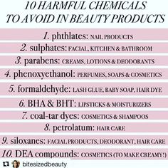 ⚠ 10 #HARMFUL #CHEMICALS TO AVOID IN #BEAUTY #PRODUCTS  #FYI #toxins #sulfates #parabens #ingredients #cosmetics #makeup #haircare #perfumes #dyes #nailpolish #toxic #dangerous #poisonous #carcinogens  Reposted by: @reviewz_by_jewelz on #instagram  Posted by: @bitesizedbeauty on ig