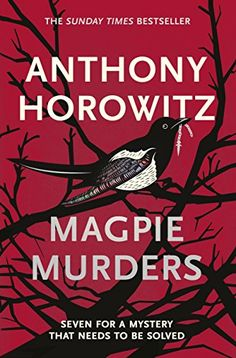 Magpie Murders: the Sunday Times bestseller crime thriller with a fiendish twist Paperback – 16 Nov 2017 by Anthony Horowitz (Author) Detective, New Books, Books To Read, Children's Books, Best Summer Reads, Alex Rider, Kino Film, The Sunday Times, Books 2018