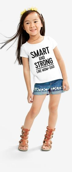 """Smart and strong like mom and dad"" 