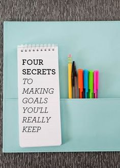 making goals and resolutions you'll really keep // 4 secrets