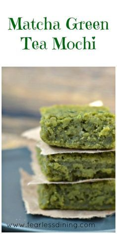 Matcha Green Tea Mochi  found at http://www.fearlessdining.com