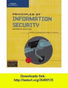 Principles of Information Security (9780619216252) Michael E. Whitman, Herbert J. Mattord , ISBN-10: 0619216255  , ISBN-13: 978-0619216252 ,  , tutorials , pdf , ebook , torrent , downloads , rapidshare , filesonic , hotfile , megaupload , fileserve
