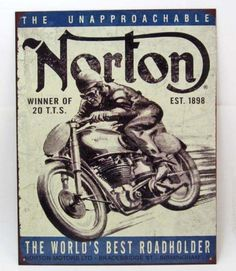 "Norton World's Best Road Holder Advertising Metal Sign. Width: 12 1/2"" Height: 16"" Weight: 325 g"
