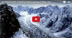 Planet Earth: Amazing nature scenery