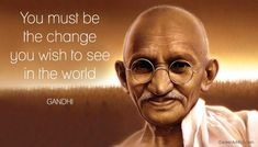 Gandhi was a civil rights activist that was the leader of the Indian Independence movement. Peace Quotes, Love Me Quotes, Strong Quotes, Best Quotes, Life Quotes, Change Quotes, Attitude Quotes, William Shakespeare Frases, Shakespeare Love Quotes