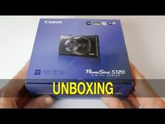 Canon PowerShot S120 Unboxing & First Look [ Source: http://www.youtube.com/geekanoids ]