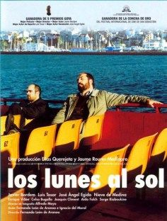 """Los lunes al sol"" (Mondays in the Sun) Spanish movie poster, PLOT: A look at the life of six unemployed dock workers. Javier Bardem is the unofficial head of the group who fantasizes about living in Australia. Sun Movies, Good Movies, Movie Tv, Javier Bardem, 10 Film, Film Serie, Streaming Hd, Streaming Movies, Film Recommendations"
