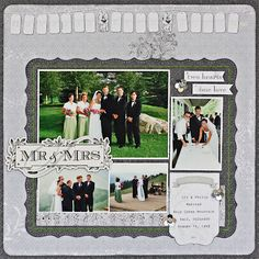 Mrs. & Mrs. - grey and white - 4 photos on a block - banner embellishment along the top