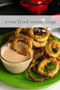 ... oven fried foods to make right now onion rings with spicy and creamy