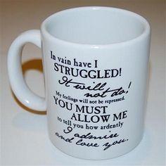 Mr. Darcy's proposal mug $13.00