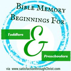Satisfaction Through Christ: Bible Memory Beginnings for Toddlers and Preschoolers -Introduction to the importance of memorizing scripture verses for tots and young kids with >>>free printables<<< Preschool Bible, Bible Activities, Toddler Preschool, Bible Games, Preschool Education, Preschool Themes, Toddler Fun, Toddler Learning, Toddler Activities
