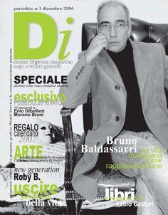 Donna Impresa Magazine Dicembre 2006 Bruno Baldassarri | DONNA IMPRESA Discover Magazine, Garage Bike, Creative Activities, Retro Cars, Celebrities, Memes, Equestrian, Magazines, Cities