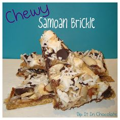 Dip it in Chocolate: Chewy Samoan Brickle