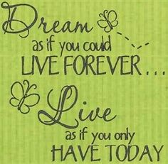 Dream and live quotes