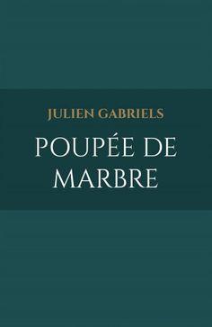 J'ai découvert Poupée de marbre de Julien Gabriels sur Iggybook http://julien-gabriels.iggybook.com/fr/poupee-de-marbre/