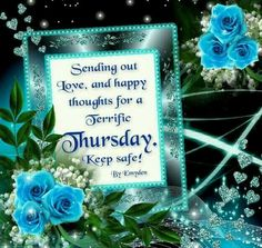 Sending Out Love & Happy Thoughts For A Terrific Thursday thursday thursday quotes thursday blessings thursday blessing images