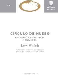 Círculo de hueso (2ª Edición) [Lew Welch] [incluye ebook]