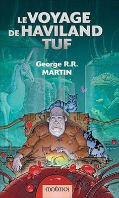 Los viajes de Tuf ( George R.R. Martin; 1986). I read it in 2017.