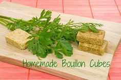 Bouillon cubes from the store, even organic, are loaded with MSG disguised under a variety of aliases so make this healthy version instead. http://www.thehealthyhomeeconomist.com/healthy-easy-bouillon-cubes-recipe/