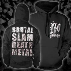 I want this Hoodie *__* coz the band is great brutal!