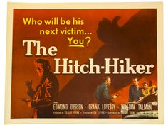 The Hitch-Hiker, directed by Ida Lupino. This is the only film of the golden age of film noir directed by a woman (Lupino also starred in several film noirs, such as On Dangerous Ground and Road House (in which she sings, terribly)). The hitch-hiker is played by William Talman, most well-known for portraying the prosecutor in the Perry Mason television series.