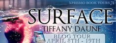 Blog Tour Stop: Review, Trailer and Giveaway for Surface by Tiffany Daune