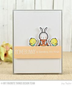 Handmade card from Joy Taylor featuring Birdie Brown Somebunny stamp set and Die-namics, and Inside & Out Stitched Rectangle STAX Die-namics Joy Taylor, Sending You A Hug, Mama Elephant Cards, Easter Art, Mft Stamps, Jingle All The Way, Animal Cards, Card Making Inspiration, Card Maker