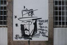 Writing on other people's walls: Fernando Pessoa edition Cool Walls, Writing, Wall Art, Drawings, Prints, Projects, Fernando Pessoa, Dreams, Street