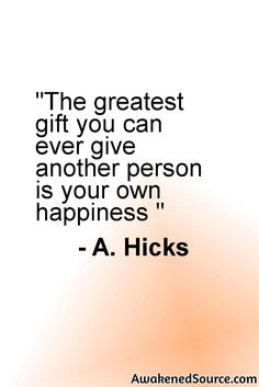 Read more about Esther Hicks and Law Of Attraction go to: http://awakenedsource.com