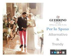 Guerrino Style UOMO*MAN CONSULENZA DI STYLE = Trendy & Cerimonie Prenota APPUNTAMENTO GRATUITO chiamando 0733- 566034