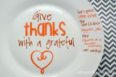 bake plates with sharpie | ... plate or use it on Thanksgiving day. A simple reminder of all God has